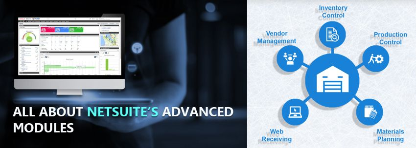 All About NetSuite's Advanced Modules
