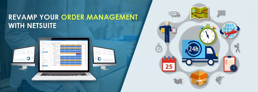 Order Management With NetSuite